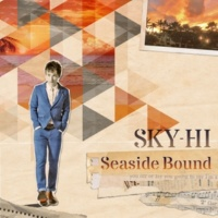 SKY-HI Seaside Bound(Acappella)