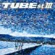 TUBE TUBEst III