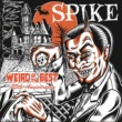 SPIKE Weird Of The Best~25th.Anniversary