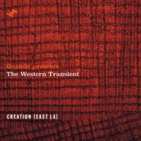 Quantic presents The Western Transient Creation (East L.A.)