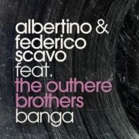 Albertino & Federico Scavo Banga (feat. The Outhere Brothers) [Federico Scavo Extended Mix]