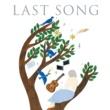 ヴァリアス・アーティスト ラスト・ソング~人生を彩る奇跡の歌