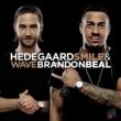HEDEGAARD/Brandon Beal Smile & Wave [Everhard Remix]