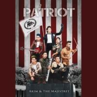 Akim & The Majistret Patriot