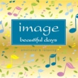 ヴァリアス image beautiful days  emotional & relaxing