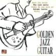 ゴールデン・ジャズ・カルテット ゴールデン・ジャズ・ギター