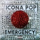 Icona Pop Emergency