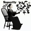 Superfly On Your Side