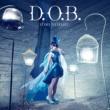 野水 いおり D.O.B.
