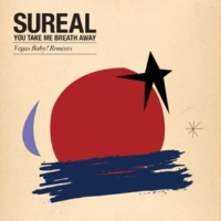 SuReal You Take My Breath Away (Vegas Baby! Remix)