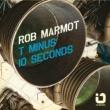 Rob Marmot T Minus 10 Seconds