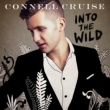 Connell Cruise Into The Wild