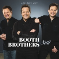 The Booth Brothers Whenever I Speak His Name