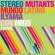 Stereo Mutants Mundo Latino