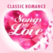 101 Strings Orchestra Classic Romance - Songs of Love