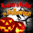 Various Artists Rockin' and Rollin' on Halloween
