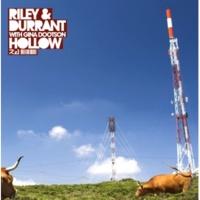 Riley & Durrant Hollow (Club Mix)