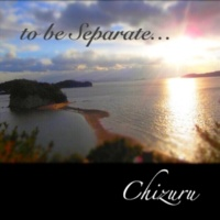 Chizuru to be Separate...