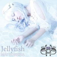 吉田茉以 Jellyfish