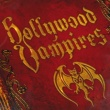 Hollywood Vampires I Got A Line On You