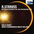 ロナルド・ホーヘヴィーン/エド・デ・ワールト/オランダ放送フィルハーモニー管弦楽団 R.シュトラウス:「ツァラトゥストラはかく語りき」「ドン・ファン」「ばらの騎士」組曲