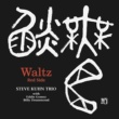Steve Kuhn Trio Waltz Red Side