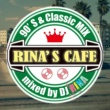 DJ RINA RINA'S CAFE ~90'S&Classic MIX~ mixed by DJ RINA