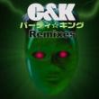 C&K パーティ☆キング Remixes