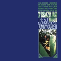 The 50 Guitars Of Tommy Garrett The  Girl From Ipanema