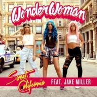 Sweet California Wonderwoman (feat. Jake Miller)
