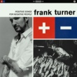 Frank Turner Positive Songs For Negative People