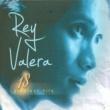 REY VALERA Tayong Dalawa