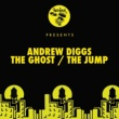 Andrew Diggs The Ghost / Jump
