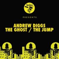 Andrew Diggs The Ghost (Original Mix)