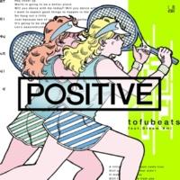 tofubeats/Dream Ami POSITIVE feat. Dream Ami