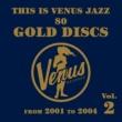 Various Artists This is Venus Jazz 80 Gold Discs Vol.2