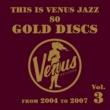 Various Artists This is Venus Jazz 80 Gold Discs Vol.3