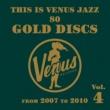 Various Artists This is Venus Jazz 80 Gold Discs Vol.4