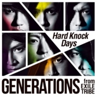 GENERATIONS from EXILE TRIBE Hard Knock Days