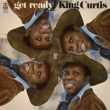 King Curtis Get Ready