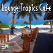 Aquarius Lounge Tropics Cafe - Classic Collection