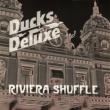 Ducks Deluxe Riviera Shuffle