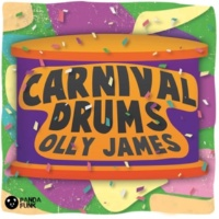 Olly James Carnival Drums [Original Mix]