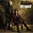 access Doubt & Trust ~ダウト&トラスト~