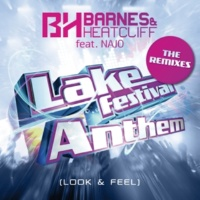 Barnes & Heatcliff/NAJO Lake Festival Anthem (Look & Feel) (feat.NAJO) [Intro Mix]