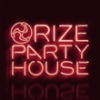 RIZE PARTY HOUSE