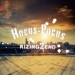 RIZING 2 END Hocus-Pocus
