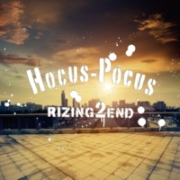 RIZING 2 END introduction~Hocus-Pocus~