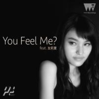 R.Yamaki Produce Project You Feel Me? feat. 友莉夏