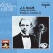 Pablo Casals J. S. Bach: Suites for Cello, 4, 5 & 6